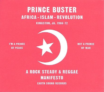 Prince Buster - Africa-Islam-Revolution: Kingston JA 1966-72 (Earth Sound) CD